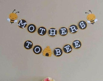 Mother's to Bee  baby shower banner