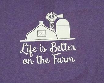 Life is better on the farm shirt. Farming. Barn. Farm.