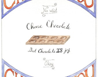 Choose Joy or chocolate inspirational art, ORIGINAL Watercolor, unframed