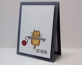 Just For You Cat Card