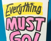 Everything Must Go by Brandon Bandy