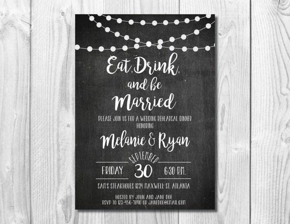 Chalkboard Wedding Rehearsal Dinner Invitation <<  String Lights Invite >> Eat, Drink, and Be Married >> Custom Printable Digital File