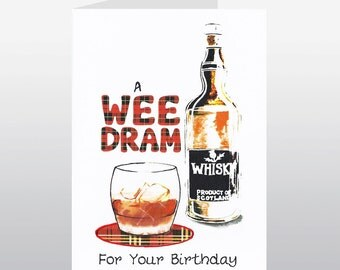 Scottish Birthday Card Wee Dram WWBI77