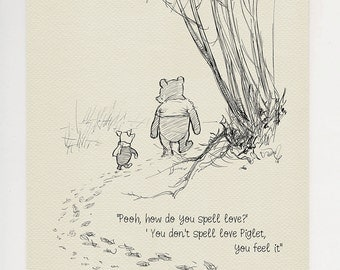 Pooh, how do you spell love?  - Winnie the Pooh Quotes - classic vintage style  poster print based on original drawing by E.H. Shepard #33