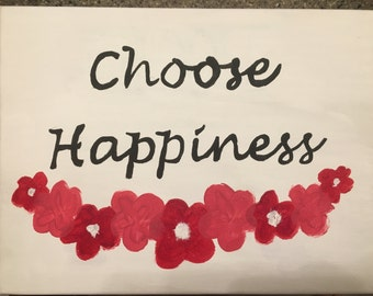 Choose Happiness 9x13 Canvas