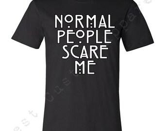 Normal People Scares Me Men T-shirt Cool Blogger Tumblr Pinteres Tees Shirt Tank Top