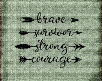 Word arrows brave survivor strong courage digital download .studio3 file svg eps ai pdf files all included