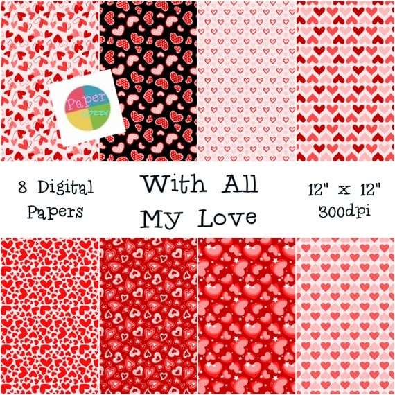 "With All My Love Digital Heart Pattern Papers - Instant Download - 12"" x 12"" - Card Making - Scrapbooking"