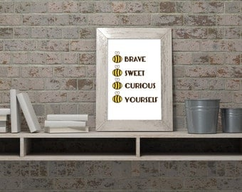 Bee yourself downloadable wall art pdf A4