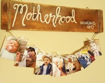 Motherhood, Winging It