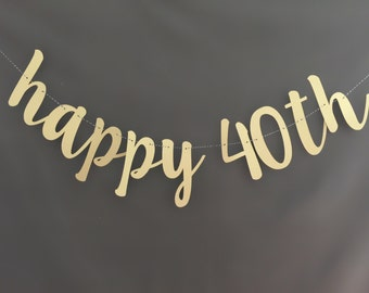 40th Birthday Banner, Happy Birthday Banner, Glitter Banners, Birthday Banners, Party Banners, Happy 40th birthday banner