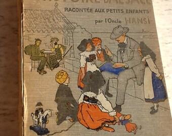 L'Histoire d'Alsace racontée aux petits enfants par l'Oncle Hansi 1913
