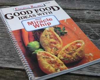 Kraft Miracle Whip Cook Book