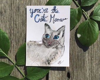 You're The Cats Meow greeting card