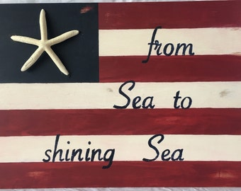 From Sea to Shining Sea Wall Decor-Patriotic Wall Art-Reclaimed Wood Flag-Starfish Nautical Flag-Coastal Wall Art-Distressed Flag Home Decor