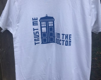 Trust Me I'm the Doctor Shirt