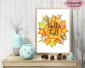Hello Fall, Hello Fall Sign, Fall Printable Art, Fall Print, Autumn Print, Autumn Wall Art, Fall printable quote, Hello Fall Printable, 8x10