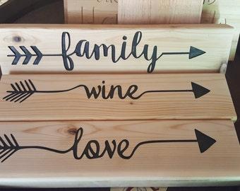 Family arrow, love arrow, wine arrow...sold separately