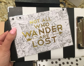 Not All Who Wander Are Lost A5 Accessory