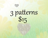 Any 3 patterns for 15 bucks