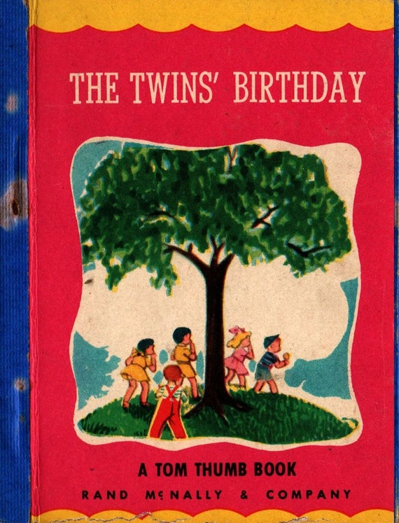 The Twins' Birthday a Tom Thumb Book - 1949 - Vintage Kids Book