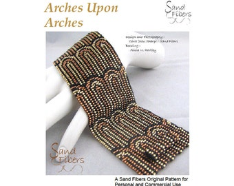 Peyote Pattern - Arches Upon Arches Peyote Cuff / Bracelet  - A Sand Fibers For Personal and Commercial Use PDF Pattern