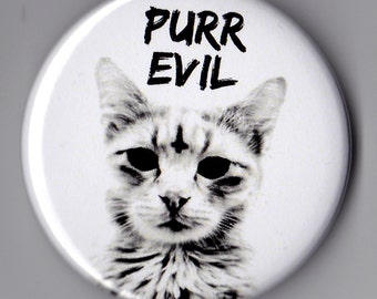 PURR EVIL Cat Pinback Button Badge Pin
