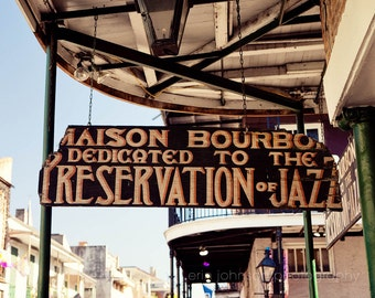 new orleans photography maison bourbon jazz decor new orleans art sign photograph jazz club bourbon street