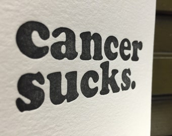 Letterpress Cancer Sucks Card - Series 1 - Individual