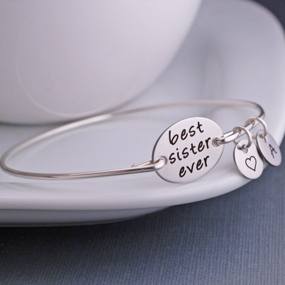 Best Sister Ever Bracelet, Engraved Bangle Bracelet, Sister Gift, Silver Bangle Bracelet, Maid of Honor Gift, BFF Sister