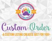 Custom Order for Jen