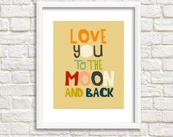 Kids Art Print, Children Illustration - Kids Artwork - Quote Print - love you to the moon, nursery art - I ALWAYS WILL