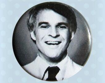 Steve Martin - 1 Inch Pinback Button