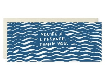You're A Lifesaver. Thank You. Foil Card