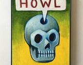 Howl - Original Art by Kevin Kosmicki