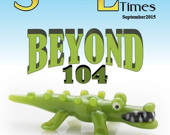 September 2015 Soda Lime Times Lampworking Magazine - Beyond 104 - (PDF) - by Diane Woodall