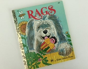 NOS Rags - A Little Golden Book - By Patricia Scarry - Illustrated by J.P. Miller - Golden Press