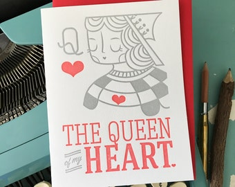 The Queen of My Heart, Love, Anniversary, Friendship Letterpress Card