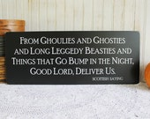 Halloween Wood Sign From Ghoulies and Ghosties and Long Leggedy Beasties Scottish