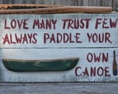 Paddle Your Own Canoe - Canoe Sign - Outdoor Sign - Wilderness Sign - Rustic Sign - Primitive Sign