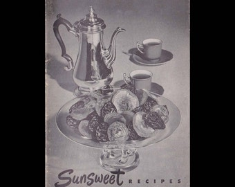Sunsweet Recipes - Vintage Recipe Book - Published by California Prune & Apricot Growers Associationc. 1950