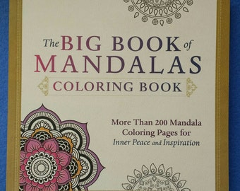 The Big Book of Mandalas Coloring Book - More Than 200 Coloring Pages for Inner Peace and Inspiration