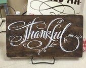 Thankful - White & Brown hand painted Sign on Reclaimed Wood