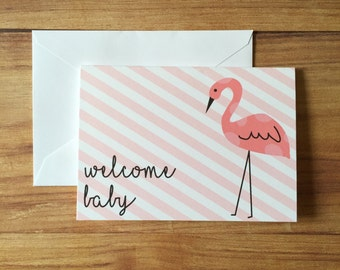Welcome Baby / Pink Flamingo greeting card