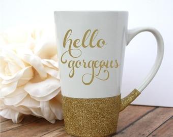Glitter Mug, Quote Mug, Glitter Dipped, Unique Coffee Mug, Glitter Coffee Mug, Custom Glitter Mug, Motivational Mug, Hello Gorgeous