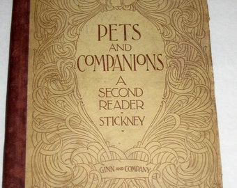 1897 Antique Children's  Reader School Book -Pets and Companions A Second Reader