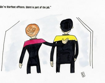 We're Starfleet officers. Weird is part of the job.  - illustration inspired by Star Trek Voyager - part of the Star Trek 366