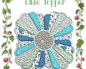 Dresden Plate Table Topper pattern by Paisley Pincushion