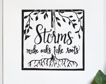Storms Quote Linocut Original Relief Print • Proverb • Wall Art • Original Artwork
