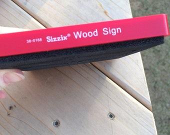 Sizzix Original Red Die wood Sign